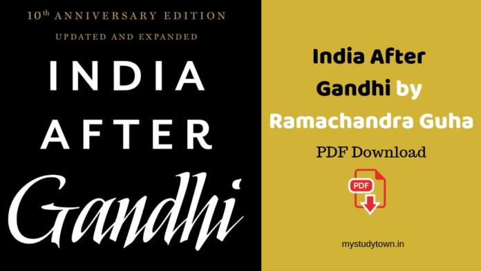 India After Gandhi by Ramachandra Guha PDF