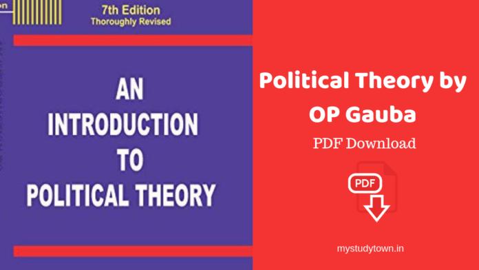 Political Theory by OP Gauba PDF
