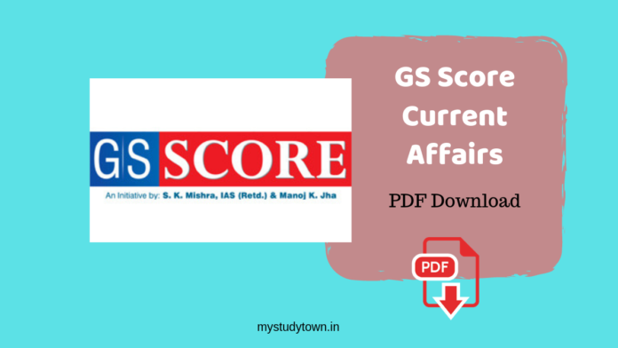 GS Score Current Affairs