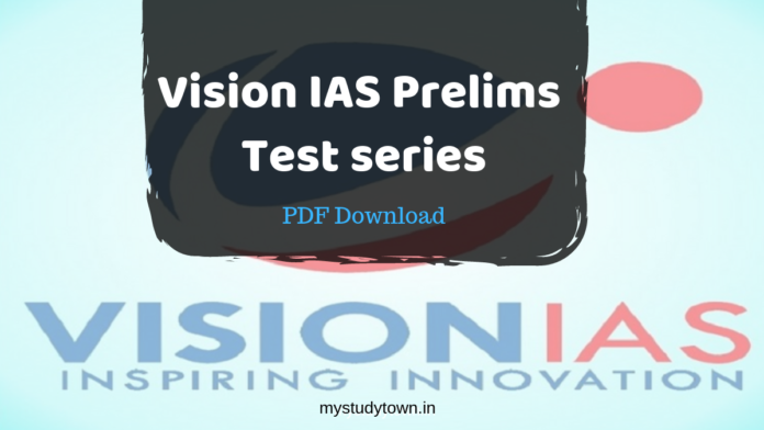 Vision IAS Test series 4