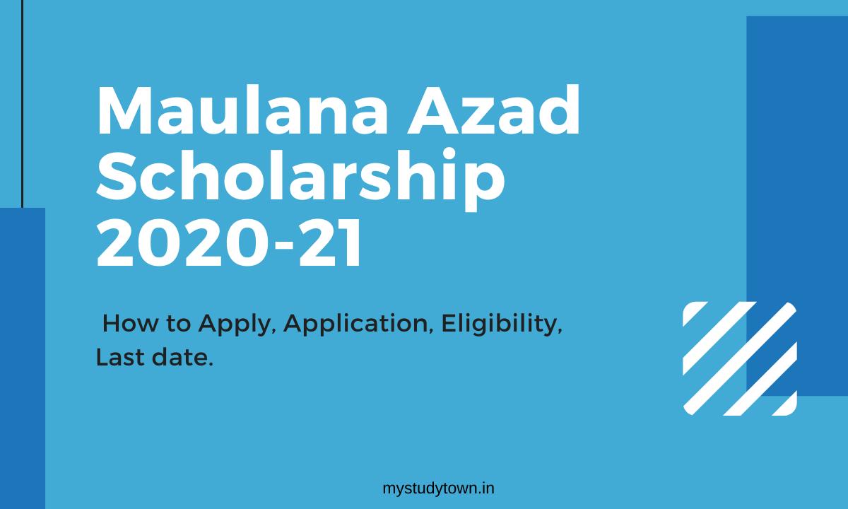 Maulana Azad Scholarship
