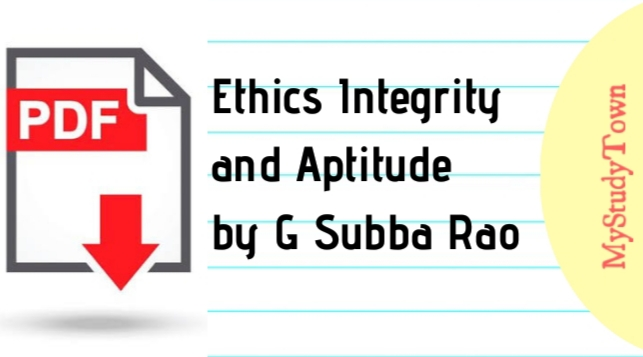 Ethics Integrity and Aptitude by G Subba Rao