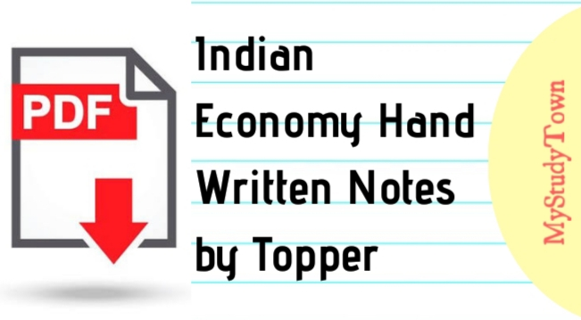 Indian Economy Hand Written Notes by Topper PDF