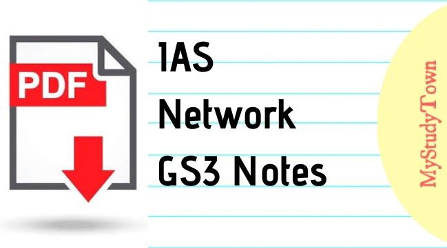 IAS Network GS3 Notes PDF