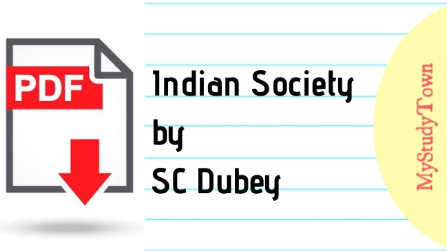 Indian Society by SC Dubey