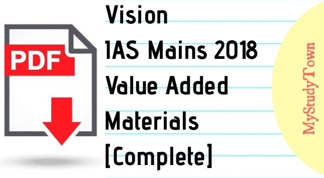 Vision IAS Mains 2018 Value Added Complete Materials
