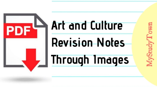 Art and Culture Revision Notes Through Images