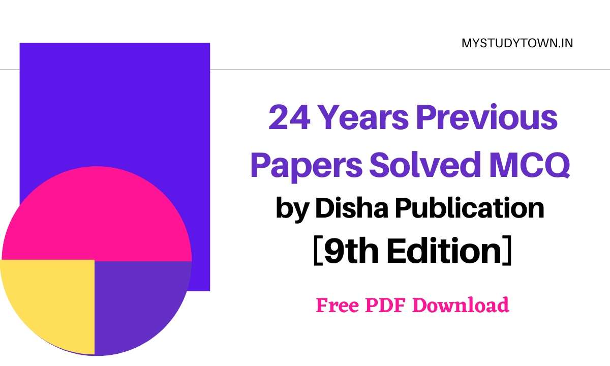 24 Years Previous Papers Solved MCQ by Disha Publication PDF