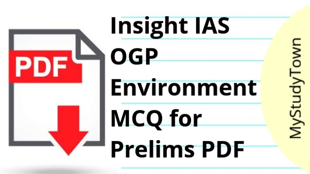 Insight IAS OGP Environment MCQ for Prelims