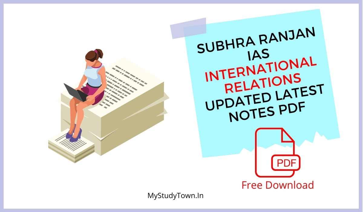 Subhra Ranjan IAS International Relations Updated Latest Notes PDF