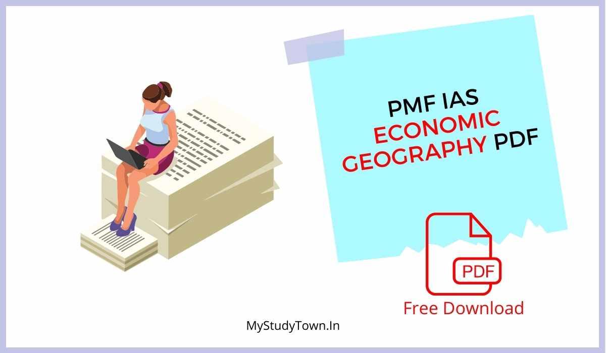 PMF IAS Economic Geography PDF