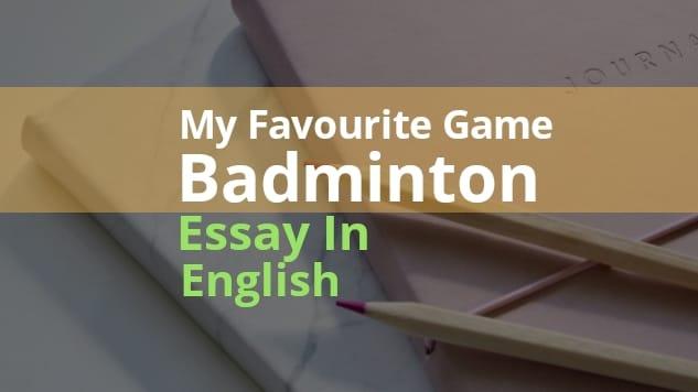 Badminton Essay In English |